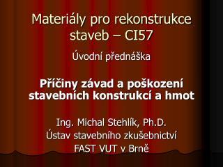 Materi�ly pro rekonstrukce staveb � CI57
