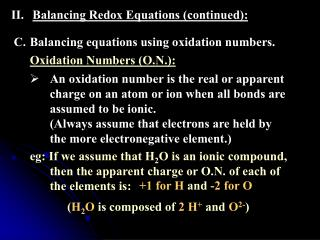 Balancing Redox Equations (continued):