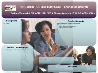 ANOTHER POSTER TEMPLATE – change as desired