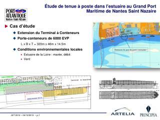 Étude de tenue à poste dans l'estuaire au Grand Port Maritime de Nantes Saint Nazaire