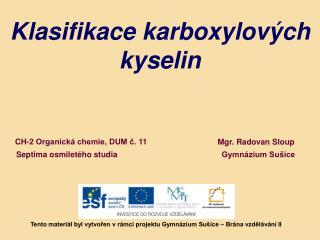 Klasifikace karboxylových kyselin