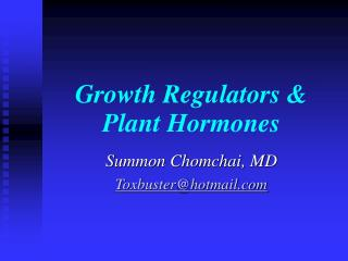 Growth Regulators  Plant Hormones