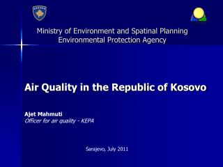 Ministry of Environment and Spatinal Planning Environmental Protection Agency