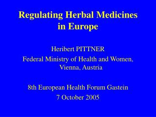 Regulating Herbal Medicines in Europe