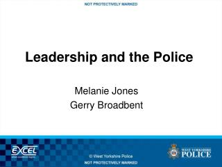 Leadership and the Police