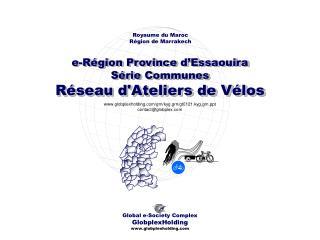 e-Région Province d'Essaouira Série Communes  Réseau d'Ateliers de Vélos