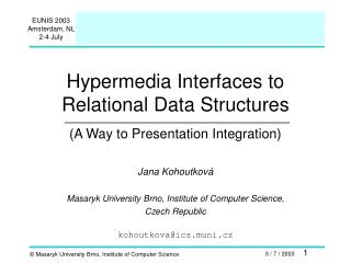 Hypermedia Interfaces to Relational Data Structures (A Way to Presentation Integration)