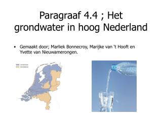 Paragraaf 4.4 ; Het grondwater in hoog Nederland