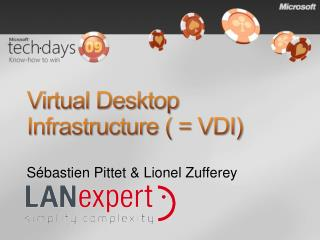 Virtual Desktop Infrastructure   VDI