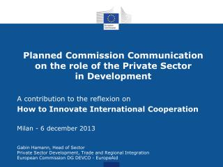 Planned Commission Communication on the role of the Private Sector  in Development