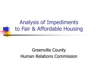 Analysis of Impediments to Fair & Affordable Housing