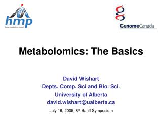 Metabolomics: The Basics