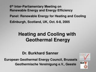 Heating and Cooling with  Geothermal Energy