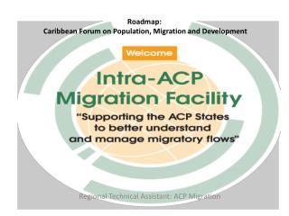 Roadmap:  Caribbean Forum on Population, Migration and Development