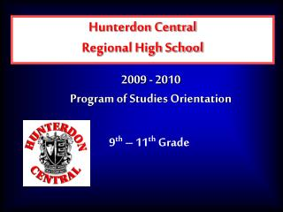 2009 - 2010 Program of Studies Orientation