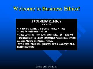 Welcome to Business Ethics!