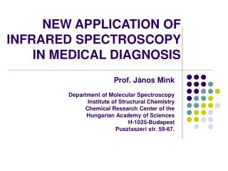 NEW APPLICATION OF INFRARED SPECTROSCOPY IN MEDICAL DIAGNOSIS