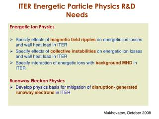 ITER Energetic Particle Physics R&D Needs