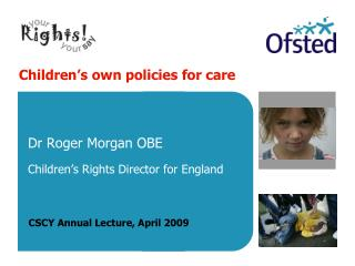 Children's own policies for care