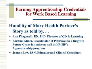 Earning Apprenticeship Credentials for Work Based Learning