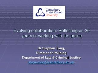 Evolving collaboration: Reflecting on 20 years of working with the police