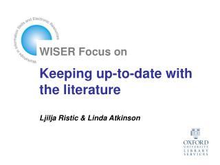 WISER Focus on