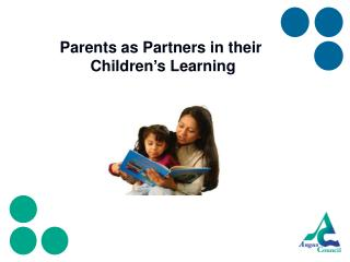 Parents as Partners in their  Children's Learning