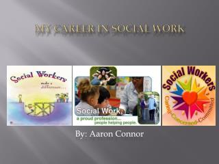 My Career IN Social Work