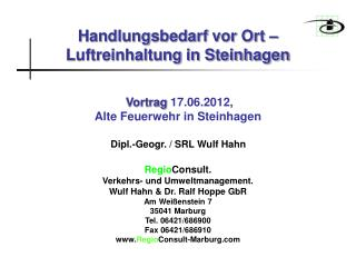 Regio Consult. Verkehrs- und Umweltmanagement. Wulf Hahn & Dr. Ralf Hoppe GbR Am Weißenstein 7