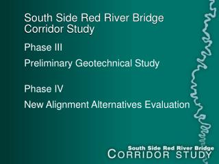 South Side Red River Bridge  Corridor Study