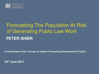 Forecasting The Population At Risk of Generating Public Law Work