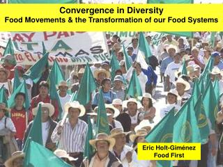 Convergence in Diversity  Food Movements & the Transformation of our Food Systems