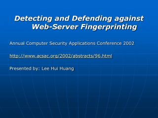 Detecting and Defending against Web-Server Fingerprinting