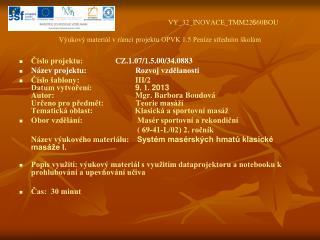 VY_32_INOVACE_TMM22 6 60BOU Výukový materiál v rámci projektu OPVK 1.5 Peníze středním školám