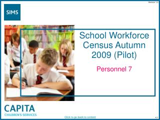 School Workforce Census Autumn 2009 (Pilot)