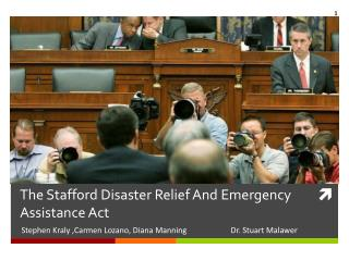 The Stafford Disaster Relief And Emergency Assistance Act