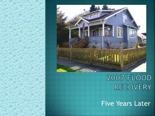 2007 Flood Recovery
