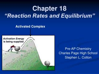 Chapter 18 �Reaction Rates and Equilibrium�