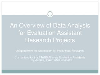 An Overview of Data Analysis for Evaluation Assistant Research Projects