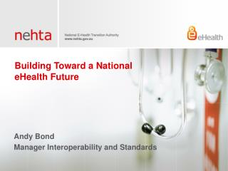 Building Toward a National eHealth Future