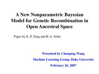 A New Nonparametric Bayesian Model for Genetic Recombination in Open Ancestral Space