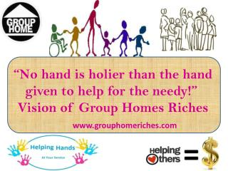 Group Homes Riches - A Care Giver