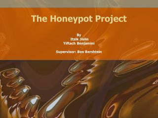 The Honeypot Project