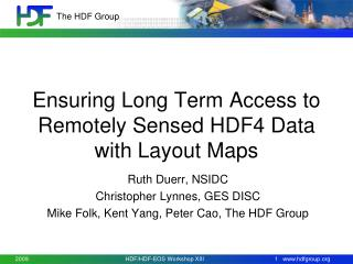 Ensuring Long Term Access to Remotely Sensed HDF4 Data with Layout Maps