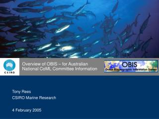 Overview of OBIS – for Australian National CoML Committee Information