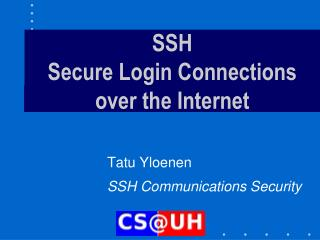 SSH Secure Login Connections over the Internet