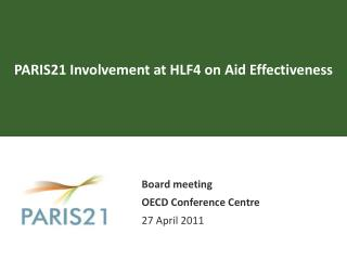 PARIS21 Involvement at HLF4 on Aid Effectiveness