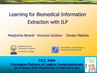 Learning for Biomedical Information Extraction with ILP
