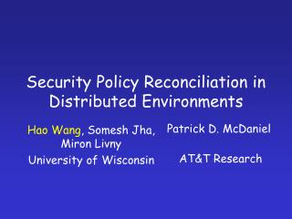 Security Policy Reconciliation in Distributed Environments