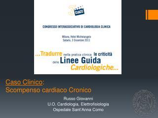 Caso Clinico : Scompenso cardiaco Cronico
